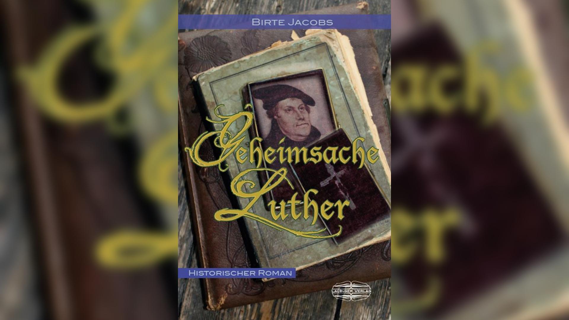 Die Buchempfehlung des Bücherbuffet Laden in Karlsruhe: Geheimsache Luther | Birte Jacobs