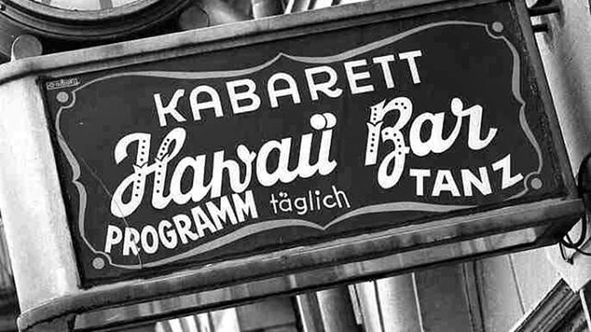 Die Hawaii-Bar war die erste Bar, die Margarete Reinhardt eröffnete.