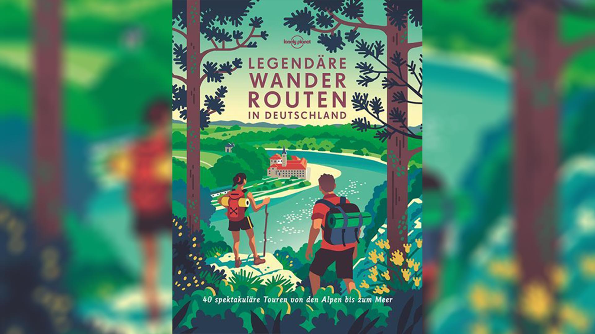 Die Buchempfehlung des Reisebuchladen in Karlsruhe: Legendäre Wanderrouten in Deutschland | Brunswig, Muriel/Eickhoff, Matthias/Reichardt, Julia u a