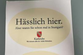 """Aufkleber """"Hässlich hier. Aber waren Sie schon mal in Stuttgart?"""""""