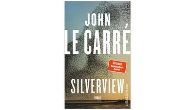 """Cover des Romans """"Silverview"""" von John le Carré."""