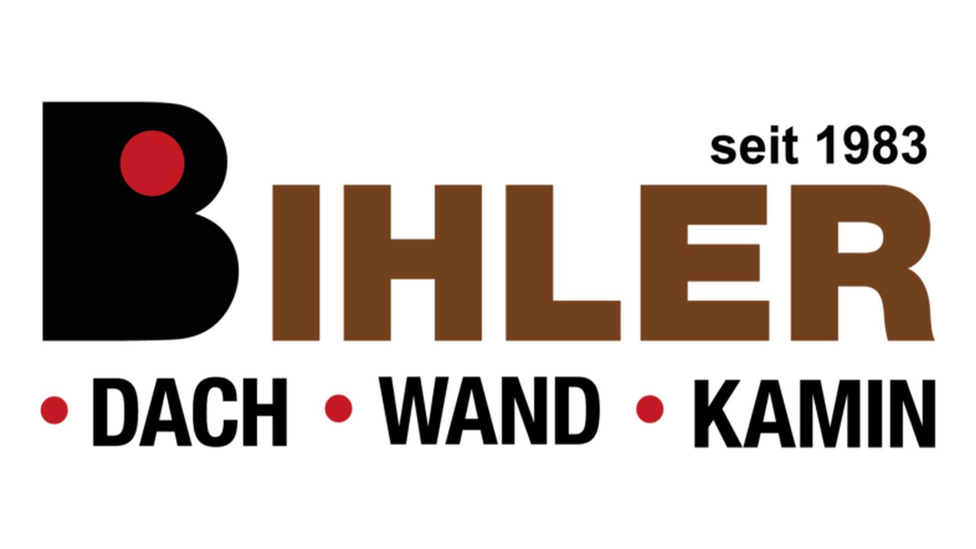 Bihler seit 1983: Dach - Wand - Kamin